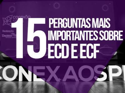 Confira as 15 perguntas mais importantes sobre ECD e ECF