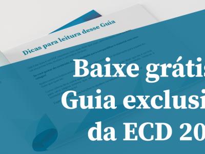 Baixe grátis o Guia exclusivo da ECD 2017
