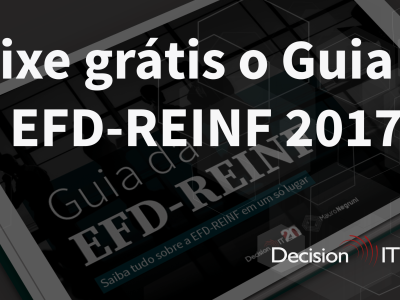 Baixe agora o guia completo e gratuito sobre a EFD-REINF